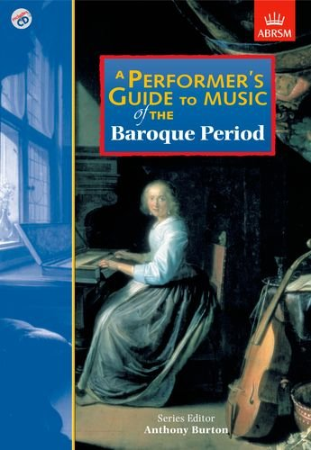 a-performers-guide-to-music-of-the-baroque-period-performers-guides-abrsm