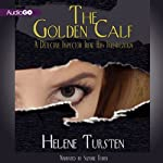 The Golden Calf: A Detective Inspector Irene Huss Investigation, Book 5 (       UNABRIDGED) by Helene Tursten Narrated by Suzanne Toren