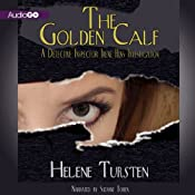 The Golden Calf: A Detective Inspector Irene Huss Investigation, Book 5 | Helene Tursten