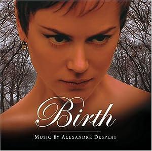 Birth [Original Motion Picture Soundtrack]