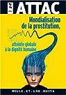 Mondialisation de la prostitution : une atteinte à la dignité humaine par Attac