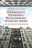 img - for Community Economic Development in Social Work (Foundations of Social Work Knowledge Series) book / textbook / text book