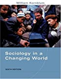 img - for Sociology in a Changing World book / textbook / text book