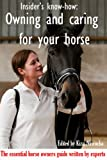 Insiders Know-How: Owning and Caring For Your Horse