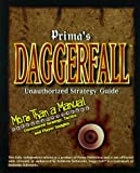 Daggerfall: Unauthorized Strategy Guide (Secrets of the Games Series)