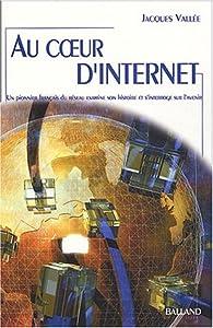 Au coeur d'internet par Jacques Vall�e