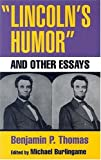 """Lincoln's Humor"" and Other Essays"