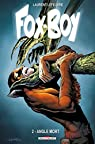 Fox-Boy, tome 2 : Angle mort