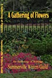 img - for A Gathering of Flowers book / textbook / text book