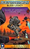 Blood of Kerensky: Blood Legacy (Battletech Series, Vol 2)