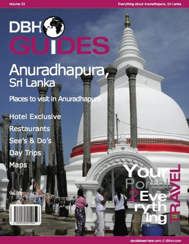 Adnuradhapura, Sri Lanka City Travel Guide 2012: Attractions, Restaurants, and More...