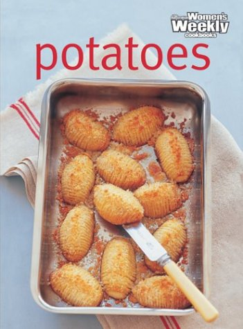 Potatoes (The Australian Women's Weekly Essentials)