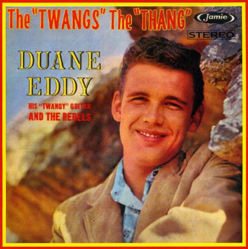 Duane Eddy - The Twang