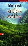 Die Kinder von Avalon. ( Ab 12 J.).