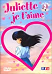 Juliette je t'aime - Vol.2 : Episodes...