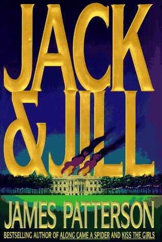 Jack & Jill (Alex Cross), James Patterson