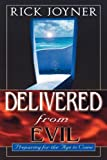 Delivered from Evil: Preparing for the Age to Come (0768422353) by Joyner, Rick