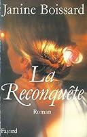 La Reconqu�te (Litt�rature Fran�aise)