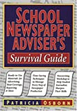 School Newspaper Advisers Survival Guide