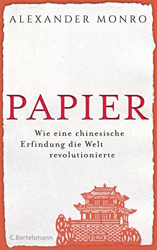 papier-wie-eine-chinesische-erfindung-die-welt-revolutionierte