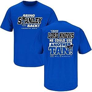 Tampa Bay Lightning Fans. Bring Stanley Back Blue T-shirt (S-3X)