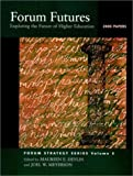 img - for Forum Futures: Exploring the Future of Higher Education, 2000 Papers (Jossey-Bass Higher and Adult Education Series) book / textbook / text book