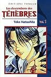 Les descendants des Ténèbres, Tome 1 (284580766X) by Matsushita, Yoko