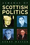 The Almanac of Scottish Politics (1902301536) by Hassan, Gerry