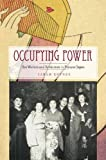 Occupying Power: Sex Workers and Servicemen in Postwar Japan (Studies of the Weatherhead East Asian In)
