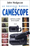 Nouveau manuel du camescope