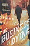 The Business of Dying: A Novel