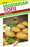 img - for New Vegetarian Tofu Recipes book / textbook / text book