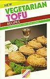 img - for New Vegetarian Tofu Recipes book / textbook / text book