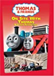 Thomas & Friends: On Site with Thomas...