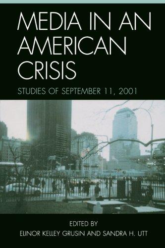Media in an American Crisis: Studies of September 11, 2001
