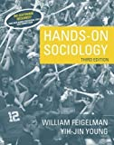 img - for Hands-On Sociology (3rd Edition) 3rd (third) edition (authors) Feigelman, William, Young, Yih-Jin (2005) published by Allyn & Bacon [Paperback] book / textbook / text book