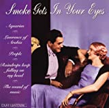 Various Smoke Gets in Your Eyes
