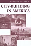 img - for City-building In America book / textbook / text book