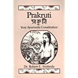 Prakruti: Your Ayurvedic Constitution