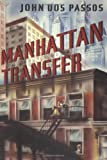 Manhattan Transfer (0395574234) by John Dos Passos