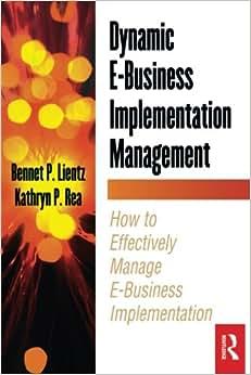 Dynamic E-Business Implementation Management (E-Business Solutions)