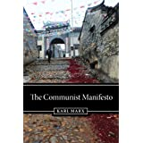The Communist Manifesto ~ Karl Marx
