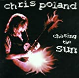 Chasing the Sun By Chris Poland (2001-07-16)