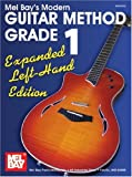 Mel-Bay-presents-Modern-Guitar-Method-Grade-1-Expanded-Edition-Left-Hand-Edt.-Modern-Guitar-Method-Mel-Bay