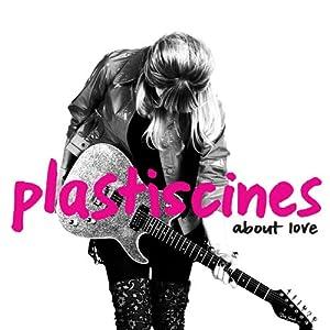 Plastiscines About Love Amazon Com Music