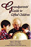 img - for Grandparents' Guide to Gifted Children book / textbook / text book