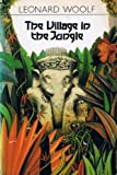 The Village in the Jungle (20th Century Classics) (0192813129) by Woolfe, I.