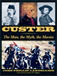 Custer: The Man, the Myth, the Movies