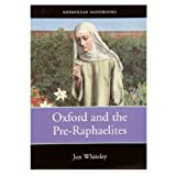 Oxford and the Pre-Raphaelites (paperback)