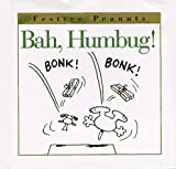 Bah, Humbug! (Festive Peanuts) (0002252139) by Schulz, Charles M.